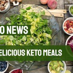 Delicious Keto Meals