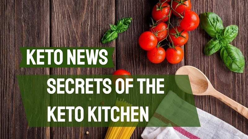 Secrets of the Keto kitchen