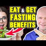 Powerful BENEFITS OF FASTING & Still EAT