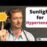 Lower Your Blood Pressure Naturally with Sunlight (2020 Update)